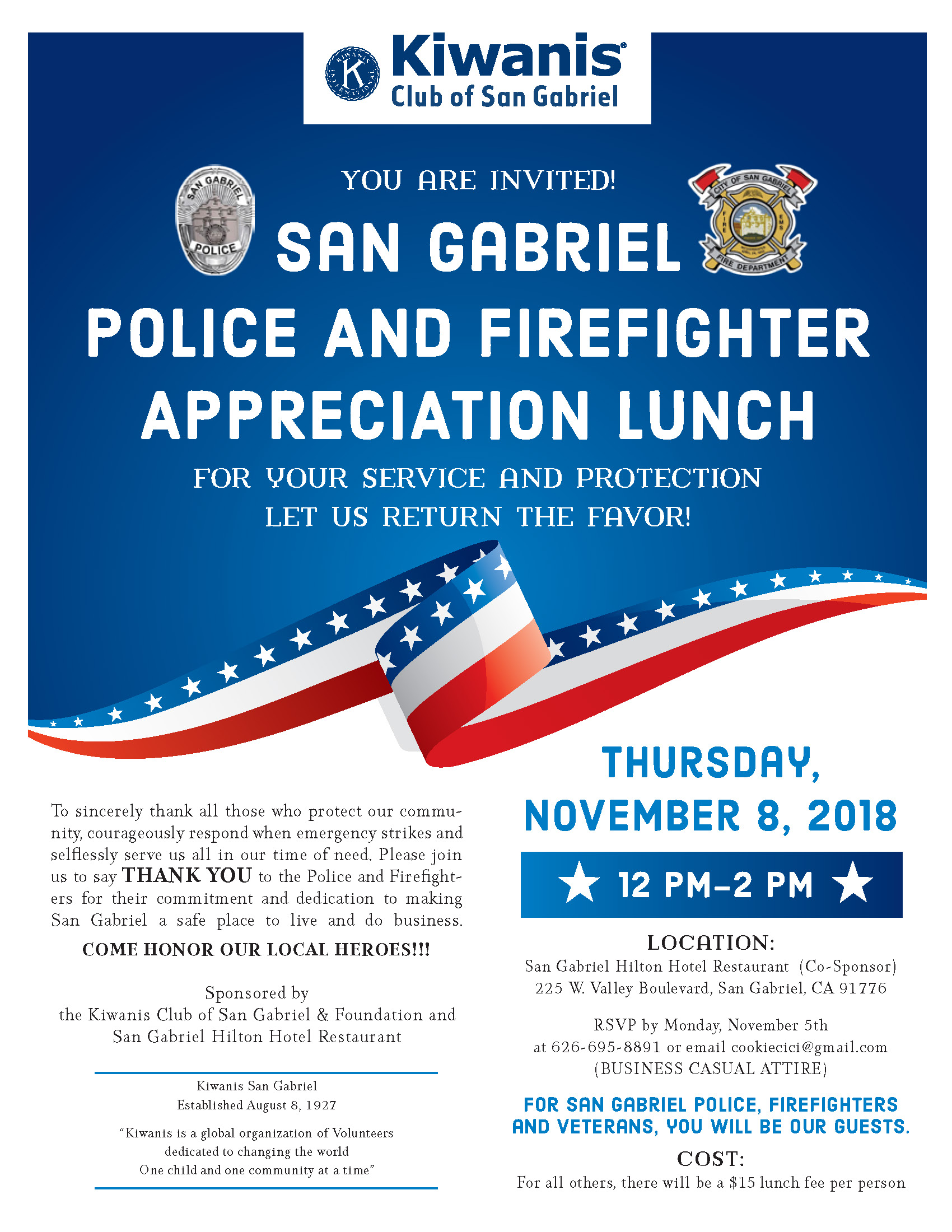 San Gabriel Police & Firefighter appreciation lunch, thursday November 8, 2018, 12 pm thru 2 pm.